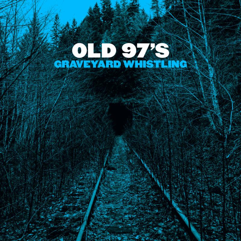 old97s-old-97s-colored-vinyl-graveyard-whistling-gerosa-records