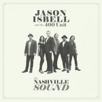 jason-isbell-400-unit-nashville-sound-gerosa-records-staff-picks